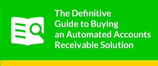 The Definitive Guide to Buying an Automated AR Solution